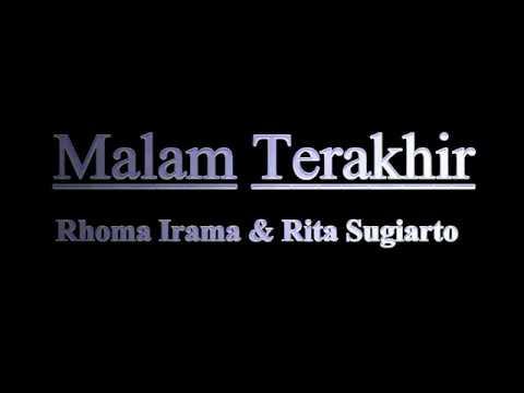 Malam Terakhir Voc. Rhoma Irama & Rita Sugiarto (Ost. Melodi Cinta)