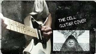The cell/Gojira Guitar Cover