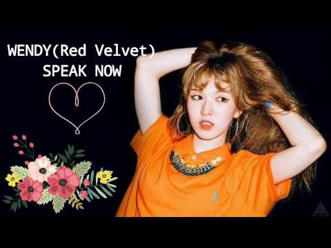 Red velvet WENDY -SPEAK NOW -LYRICS