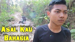 Download video Asal Kau Bahagia (Film Pendek Cah Boyolali)