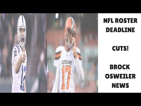 NFL DEADLINE! SATURDAY CUTS & TRADES! BROCK OSWEILER NEWS! | NFL OFFSEASON