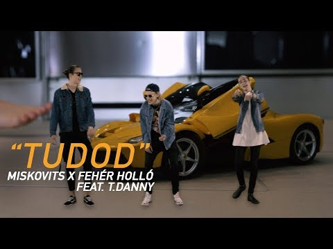 MISKOVITS Ft. T.Danny X Fehér Holló - Tudod (Official Music Video)