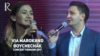 VIA Marokand - Boychechak | ВИА Мароканд - Бойчечак (concert version 2017)