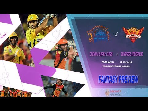 Chennai vs Hyderabad IPL Final Match 2018 Stats | CSK vs SRH IPL Final Match | CSK vs SRH Playing XI