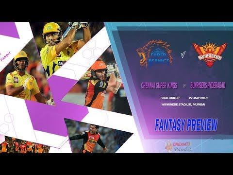 Chennai vs Hyderabad IPL Final Match 2018 Stats | CSK vs SRH IPL Final Match | CSK vs SRH Playing XI