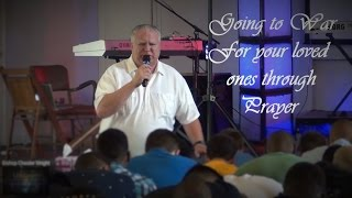 2016 07 12 -YOUTH CAMP - Bishop Wright - Warfare For Your Lost Loved Ones
