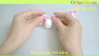 Hướng dẫn nặn chú thỏ - How to playdoh a rabbit - nặn chú thỏ.
