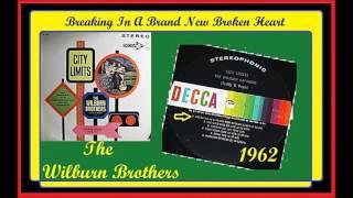 Watch Wilburn Brothers Breaking In A Brand New Broken Heart video