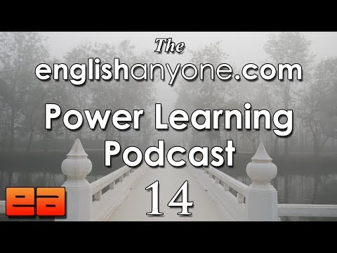 The Power Learning Podcast – 14 – Improve Your Pronunciation and Sound Like a Native English Speaker