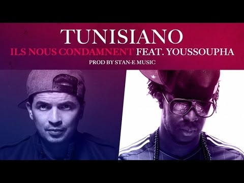 Tunisiano  Ft. Youssoupha - Ils Nous Condamnent - Audio