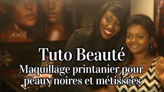 Beauté | Maquillage printanier pour peaux noires et métissées