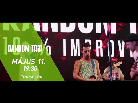 Random Trip - élő közvetítés a Music Channelen