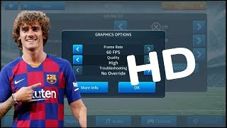 How Get HD Graphics In Dream League Soccer 2019