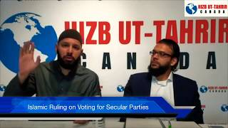 Islamic Ruling on Voting for Secular Parties Related to Canadian Federal Elections