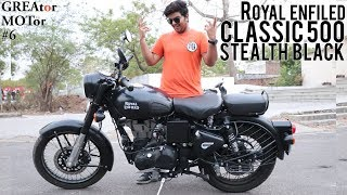 Royal Enfield Classic 500 Stealth Black ABS Full Review [GREAtor MOTot#6]