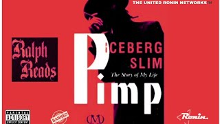 "RALPH READS ""Iceberg Slim's 'PIMP' (Vol.1)"""