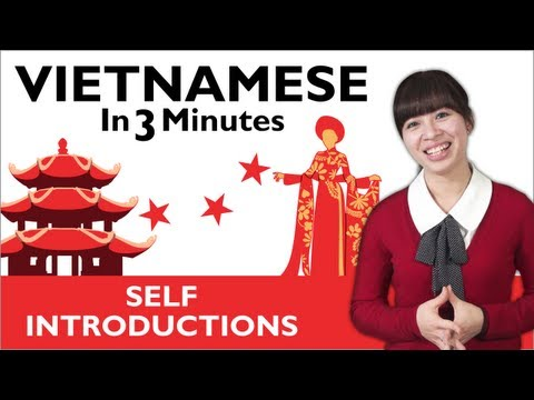Learn Vietnamese - How to Introduce Yourself in Vietnamese