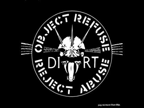 Dirt - Objekt Refuse Reject Abuse