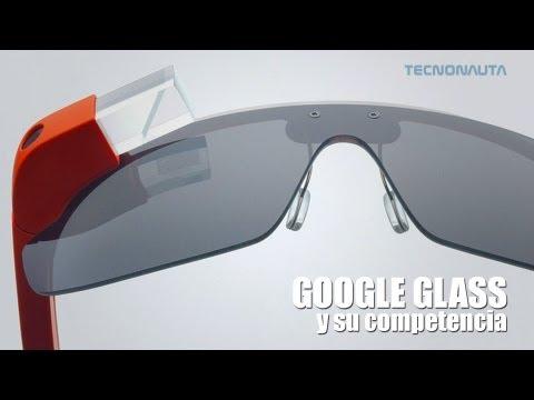 Google Glass y su competencia: Gafas de Realidad Aumentada (en Español)