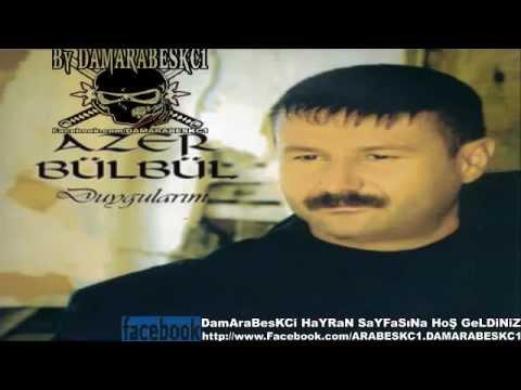 Azer Bülbül Bir Güzele Gönül Verdim Kırıldı Düzenim Çarkım 2013 Yeni Şarkısı