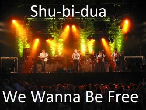 Shubidua - We Wanna Be Free