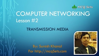 Computer Networking Lesson 2 - Transmission Media
