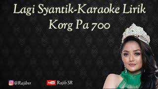 Download Lagu Lagi Syantik Karaoke Lirik Koplo-Korg Pa 700 SET TRIAZ Gratis STAFABAND