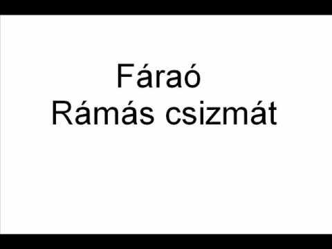 Fáraó - Rámás Csizmát