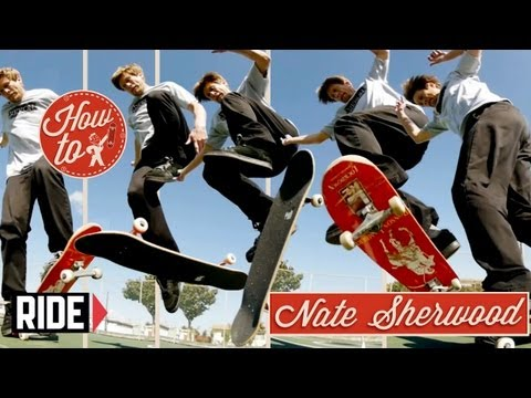 How to Skateboarding: Bigspin Pressure Flips with Nate Sherwood