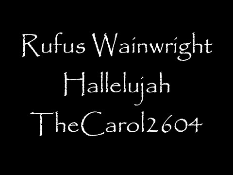 Rufus Wainwright - Hallelujah (lyrics)