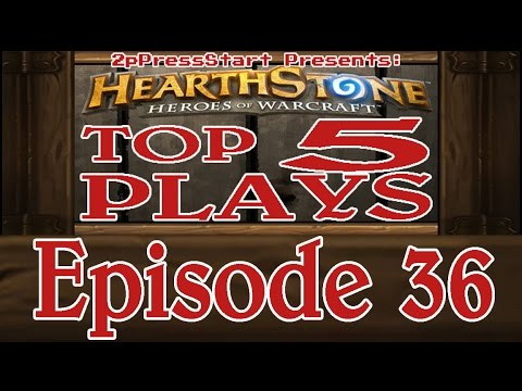 Hearthstone Top 5 Plays of the Week Episode 36
