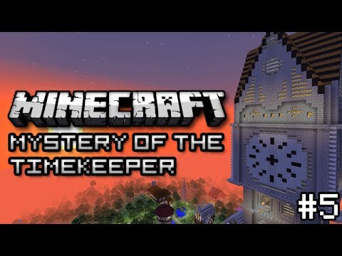 Minecraft: Mystery of the Time Keeper Part 5/Finale - IMPENDING DOOM!