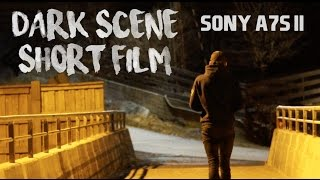 Sony a7s mark II - cinematic super short film | Dark Traffic Scene Test