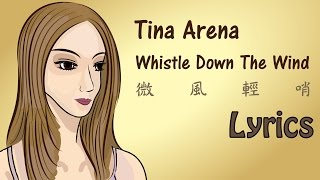 Watch Tina Arena Whistle Down The Wind video