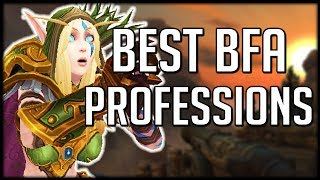 What Are The BEST PROFESSIONS In BFA So Far? | WoW Battle for Azeroth