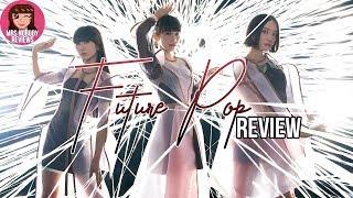 Perfume 'Future Pop'  Album Review