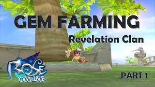 [ROSE Online] GEM FARMING w/ Revelation! (Part 1)