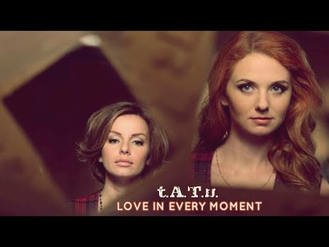 t.A.T.u. - Love In Every Moment (Studio Version) SINGLE 2014 klip izle