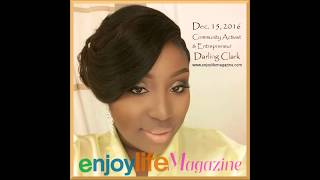 Enjoy Life Magazine - Darling Clark Interview pt1