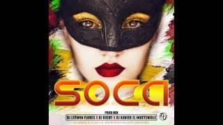 Soca Prod Mix Dj Lerwin Flores X Dj Richi X Dj Xavier El Indetenible