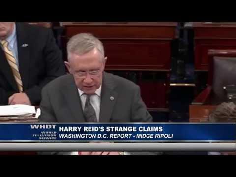 Harry Reid's Strange Claims