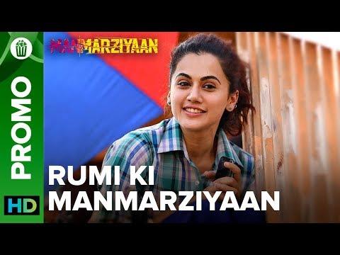 Rumi Ki Manmarziyaan | Taapsee Pannu | Manmarziyaan | 14th September