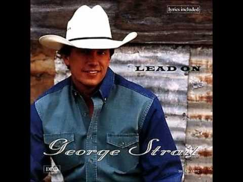 George Strait - You Can't Make A Heart Love Somebody