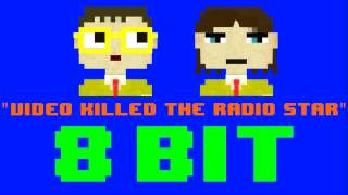 Killed The Radio Star (8 Bit Remix Cover Version) [Tribute to The Buggles] - 8 Bit Universe