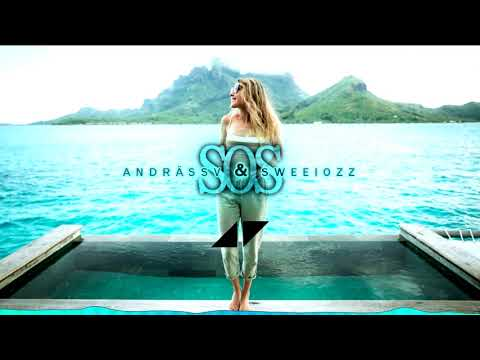 Avicii - SOS ft. Aloe Blacc (AndrässV & Sweelozz REMIX) #Summer