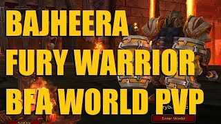 Bajheera - Lvl 120 Fury Warrior World PvP (1v2 & Duels) - WoW: Battle for Azeroth (Beta)
