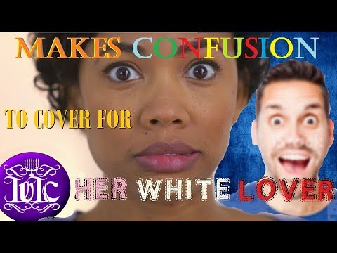 The Israelites: Makes Confusion To Cover For Her White Lover