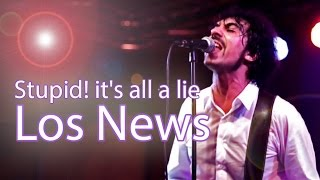 Los news - Stupid! it