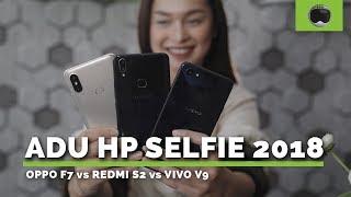 XIAOMI REDMI S2 vs OPPO F7 vs VIVO V9 | Adu HP Selfie 2018