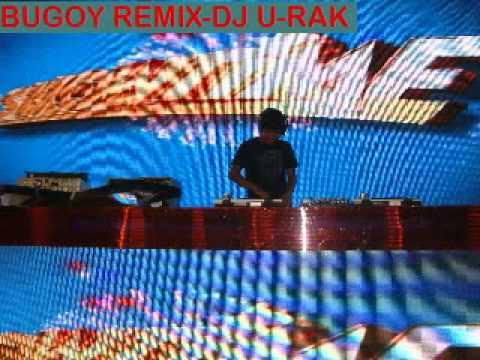 BUGOY REMIX by Dj U-rak